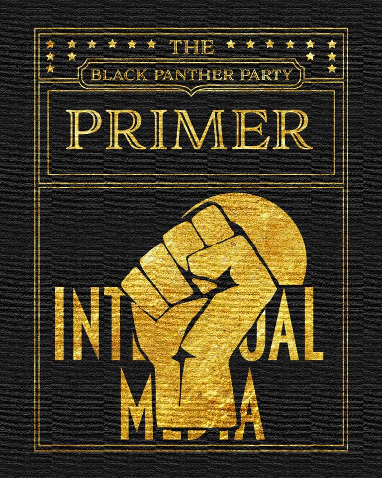The Black Panther Party Primer Intelexual Media